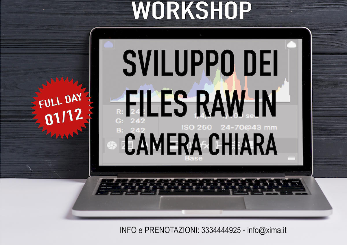 Workshop per lo sviluppo dei files RAW in camera chiara
